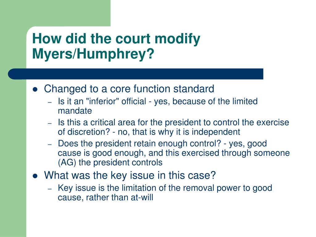 How did the court modify Myers/Humphrey?