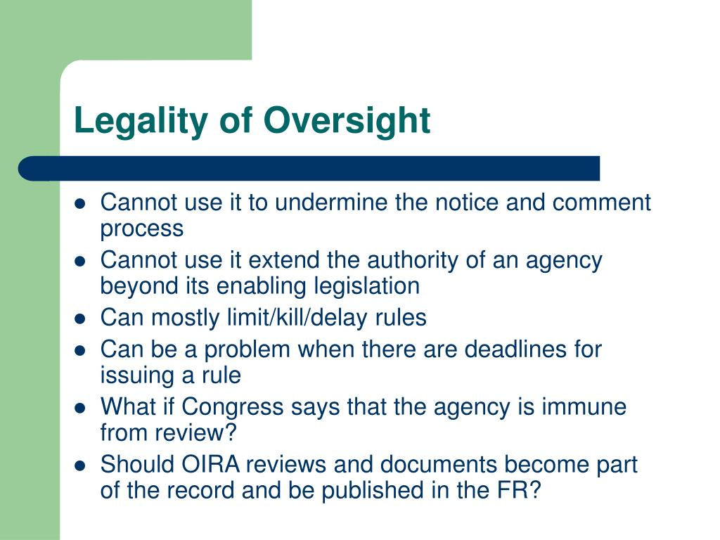 Legality of Oversight