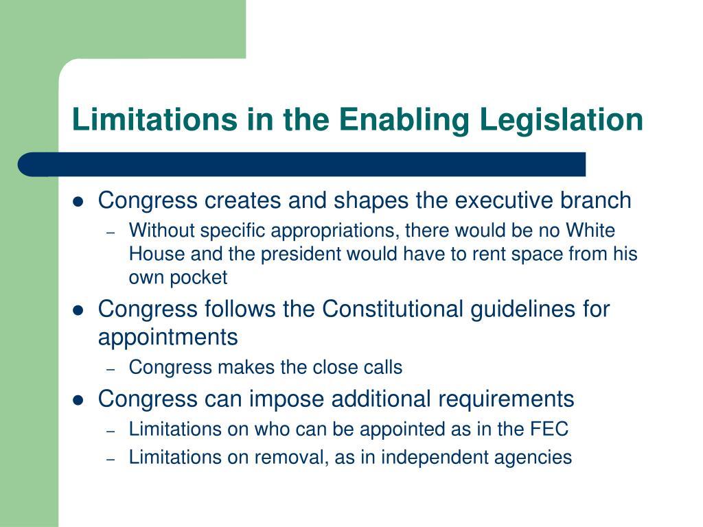 Limitations in the Enabling Legislation