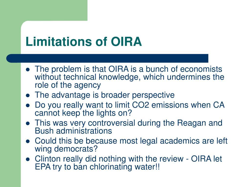 Limitations of OIRA
