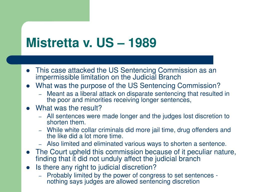 Mistretta v. US – 1989