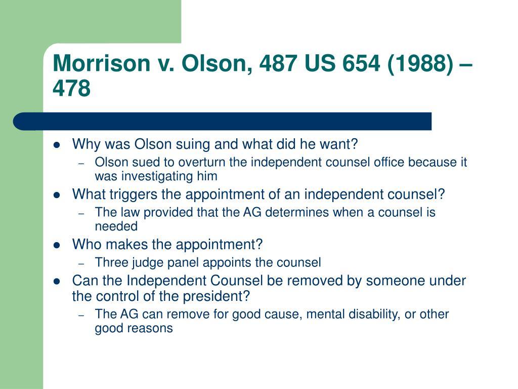 Morrison v. Olson, 487 US 654 (1988) – 478