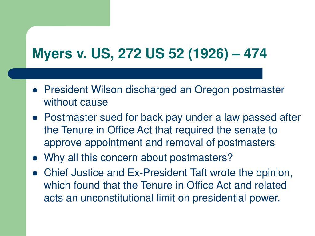 Myers v. US, 272 US 52 (1926) – 474