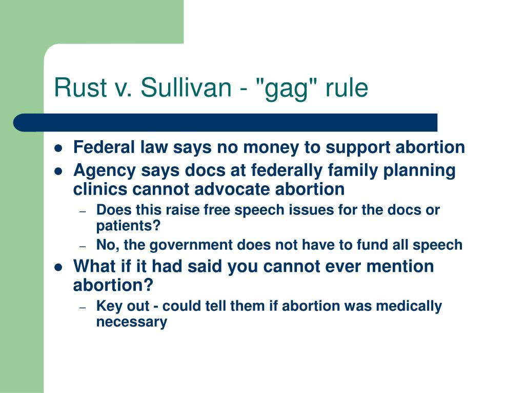 """Rust v. Sullivan - """"gag"""" rule"""