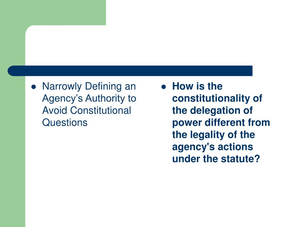 Narrowly Defining an Agency's Authority to Avoid Constitutional Questions