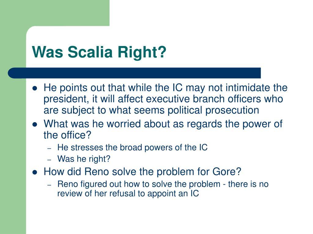 Was Scalia Right?
