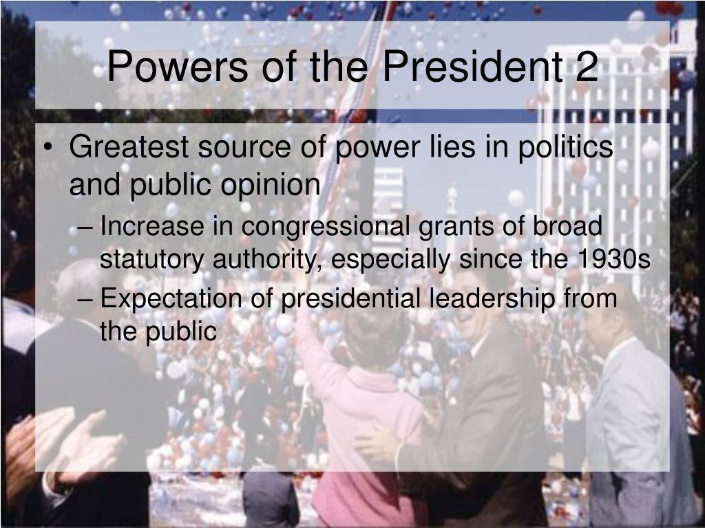 Powers of the President 2