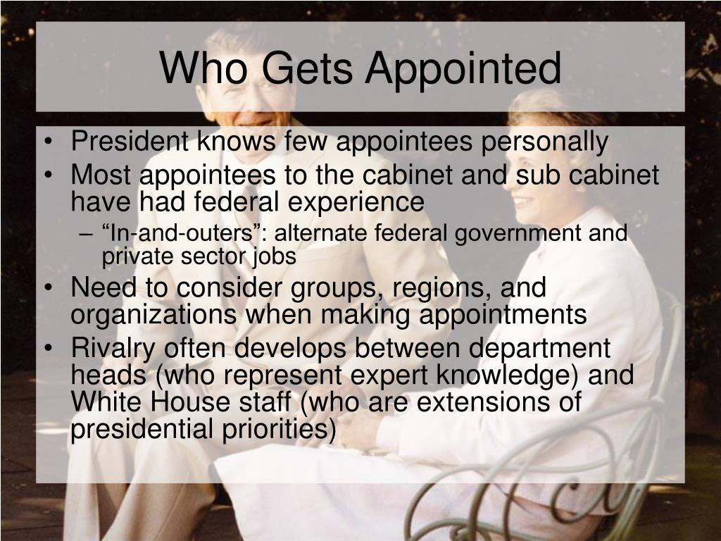 Who Gets Appointed