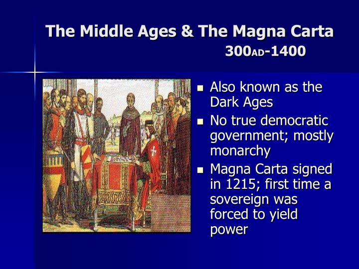 The Middle Ages & The Magna
