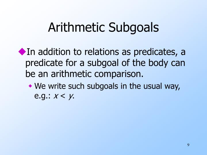 Arithmetic Subgoals