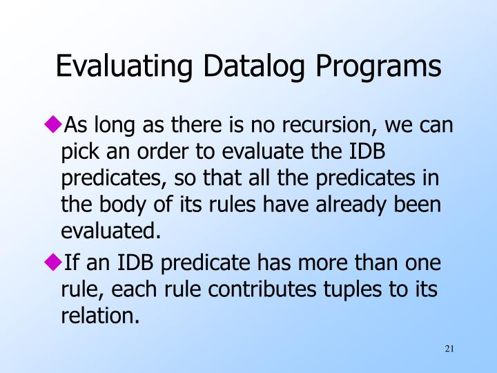 Evaluating Datalog Programs