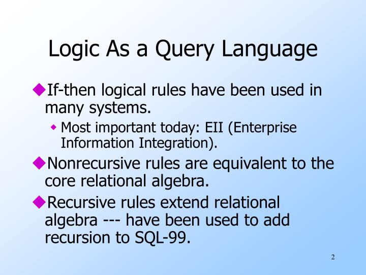 Logic as a query language