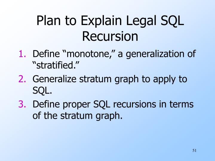 Plan to Explain Legal SQL Recursion