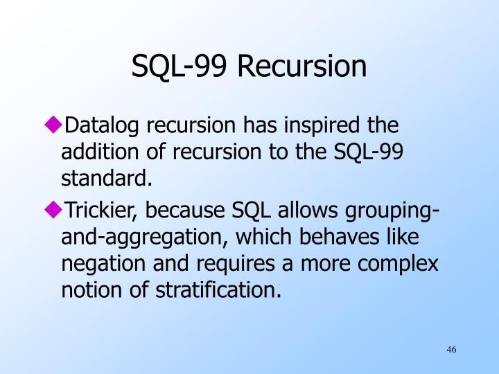 SQL-99 Recursion
