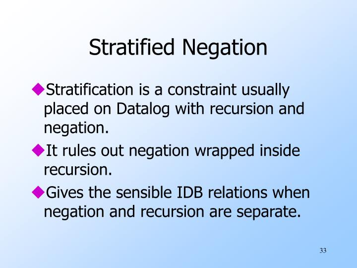 Stratified Negation
