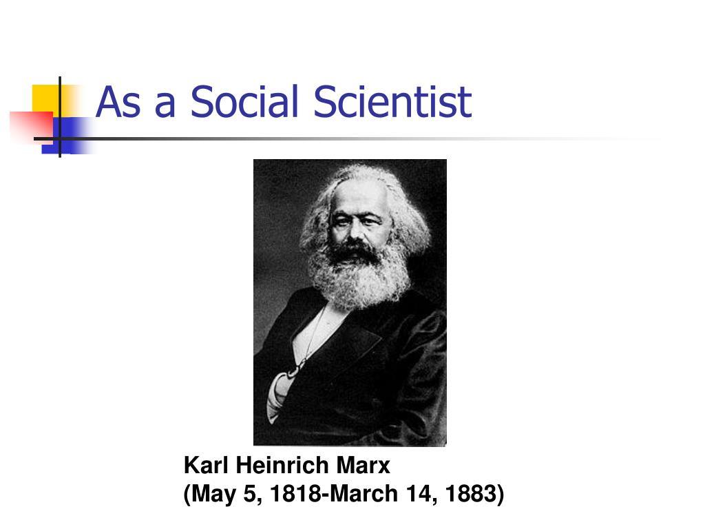 As a Social Scientist