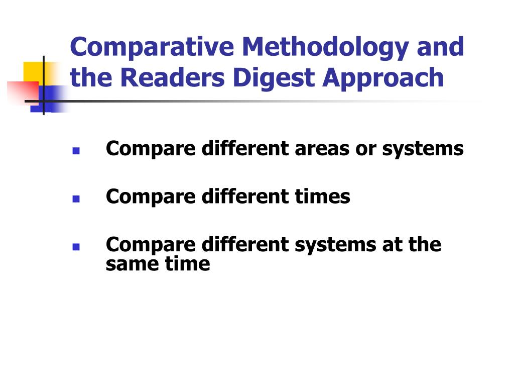 Comparative Methodology and the Readers Digest Approach