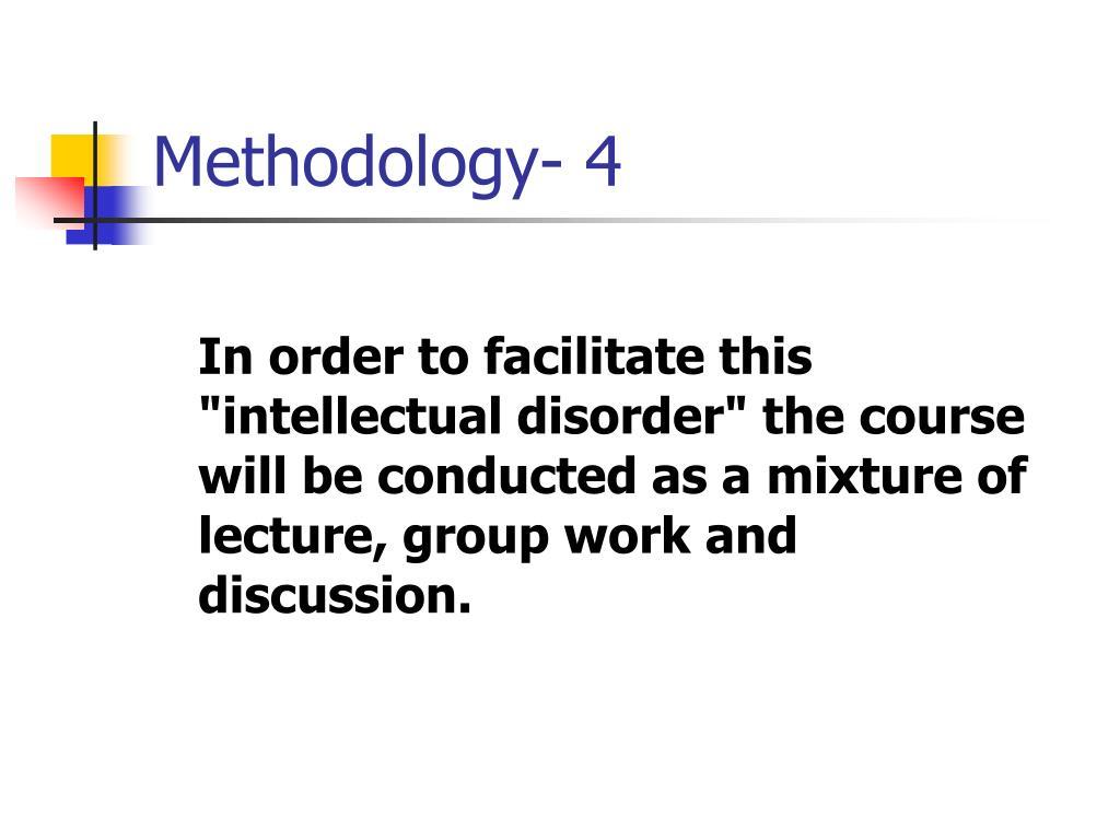 Methodology- 4