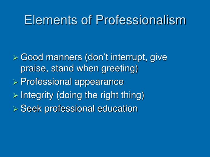 Elements of Professionalism