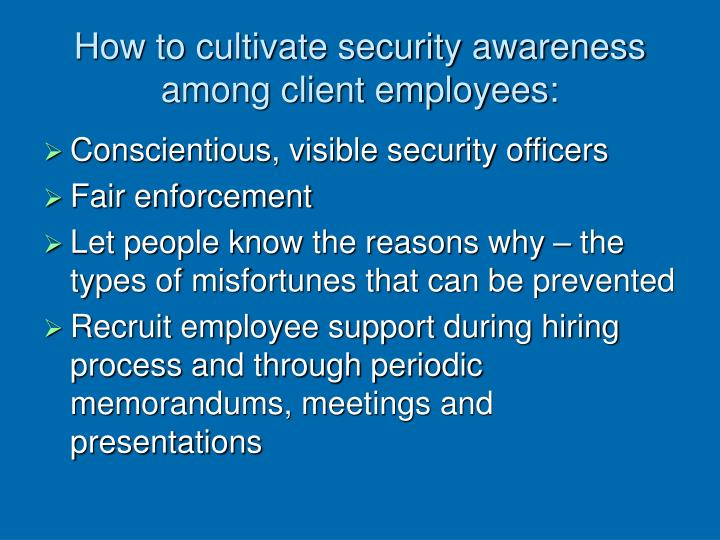 How to cultivate security awareness among client employees: