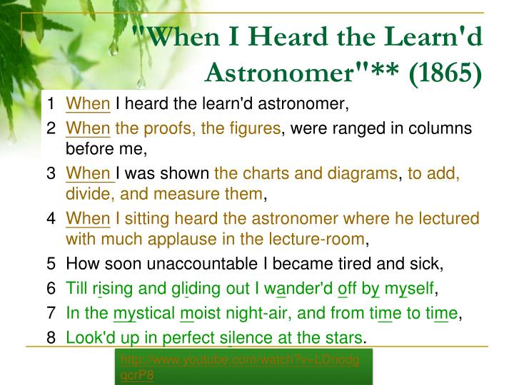 """When I Heard the Learn'd Astronomer""** (1865)"