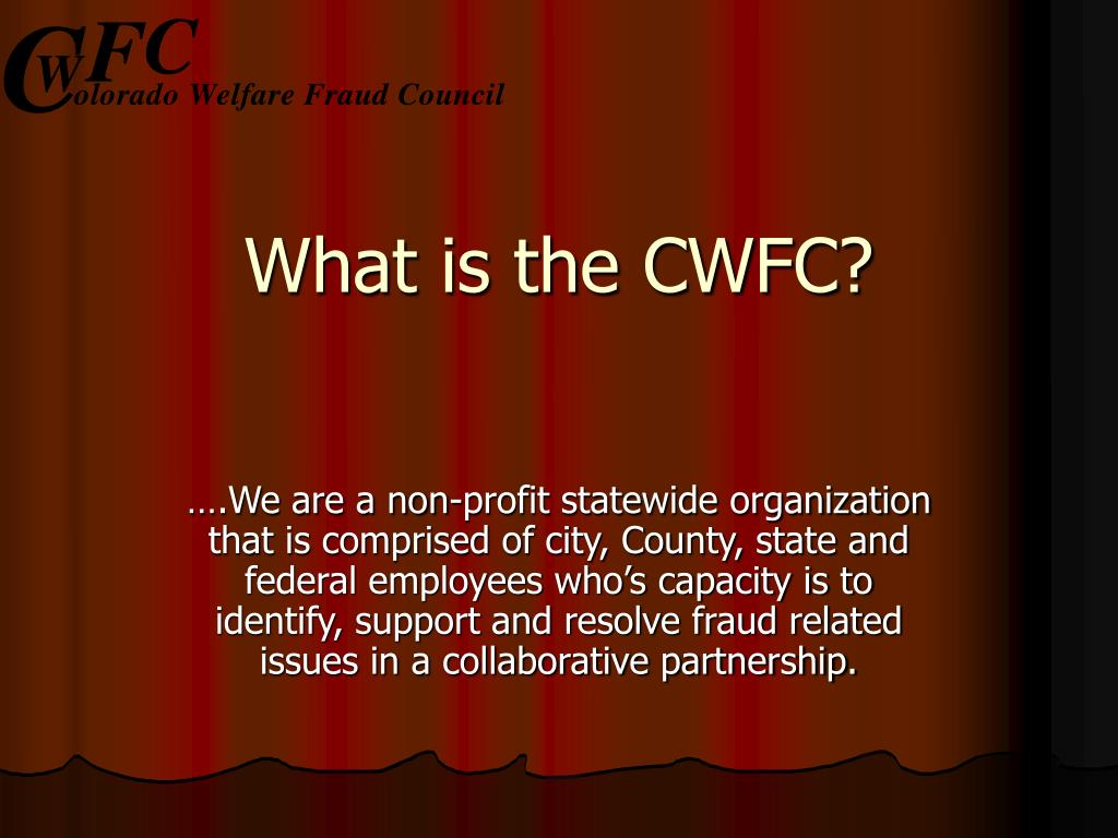 What is the CWFC?