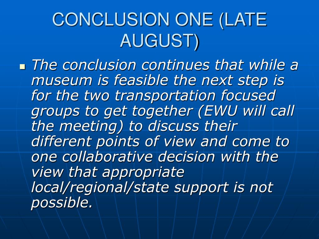 CONCLUSION ONE (LATE AUGUST)