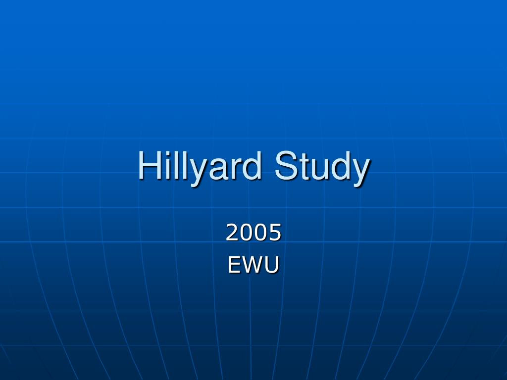 Hillyard Study