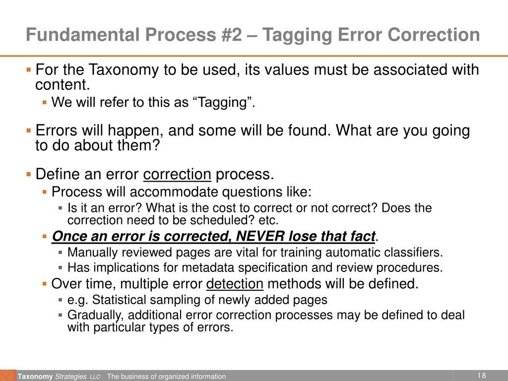 Fundamental Process #2 – Tagging Error Correction