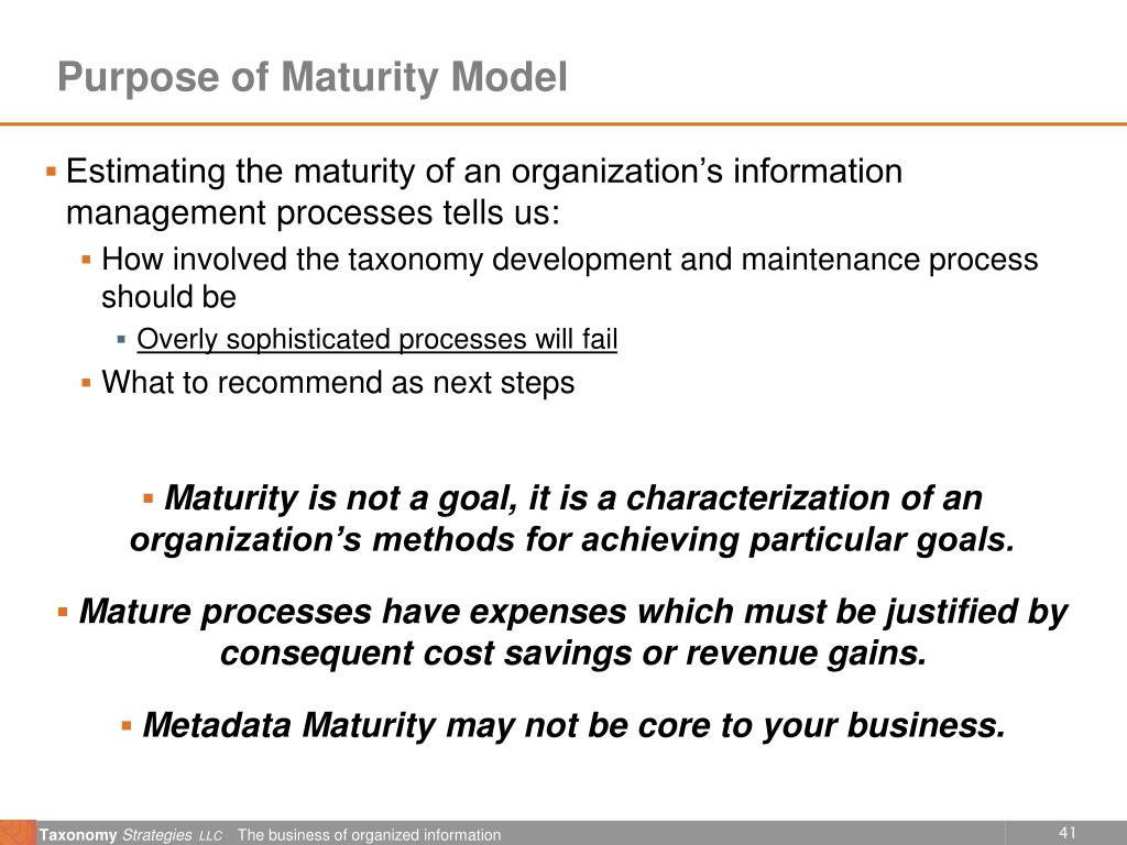 Purpose of Maturity Model