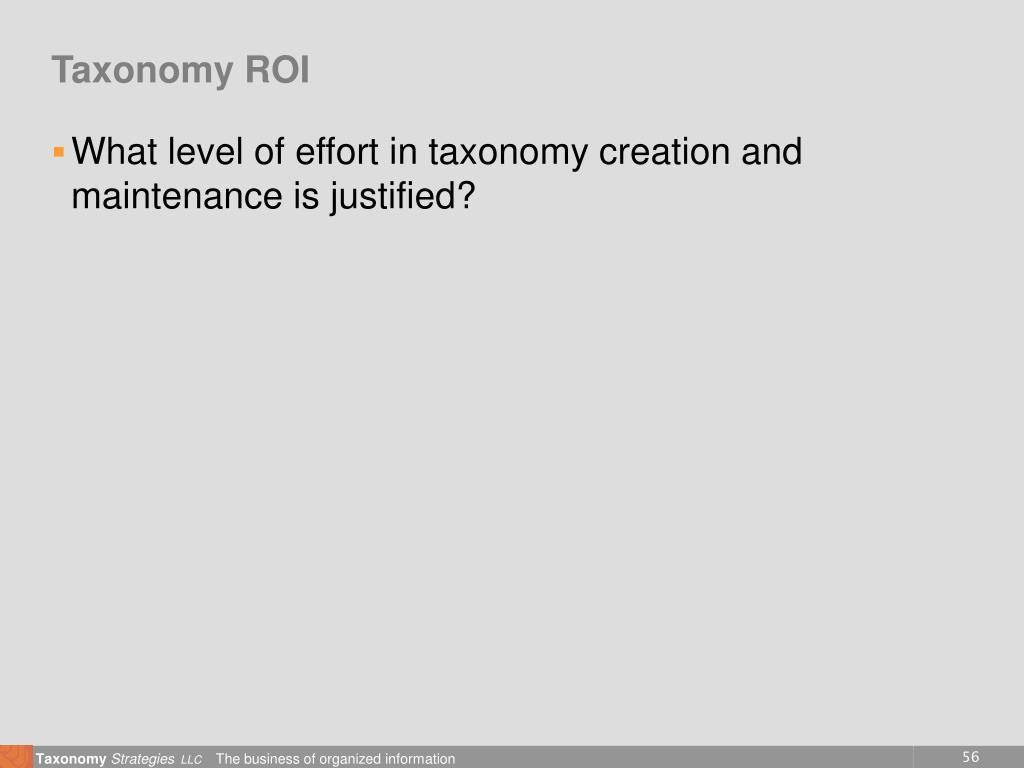 Taxonomy ROI