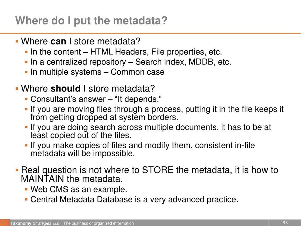 Where do I put the metadata?