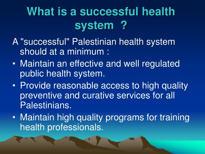 What is a successful health system  ?