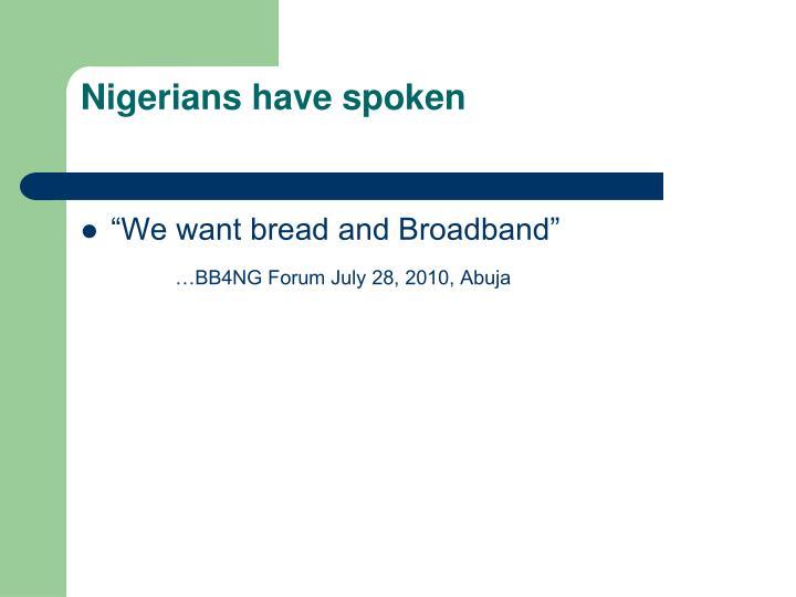 Nigerians have spoken