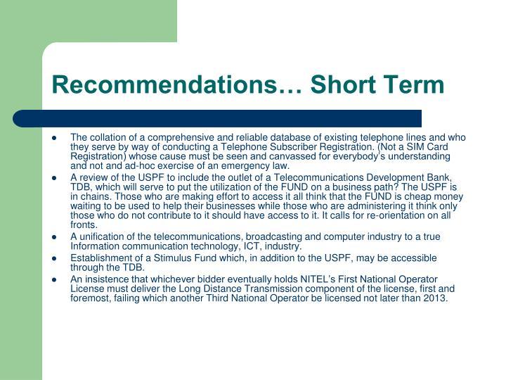 Recommendations… Short Term