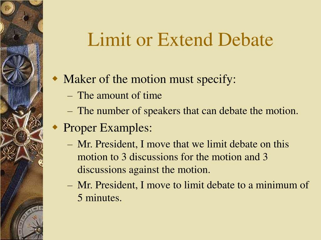 Limit or Extend Debate