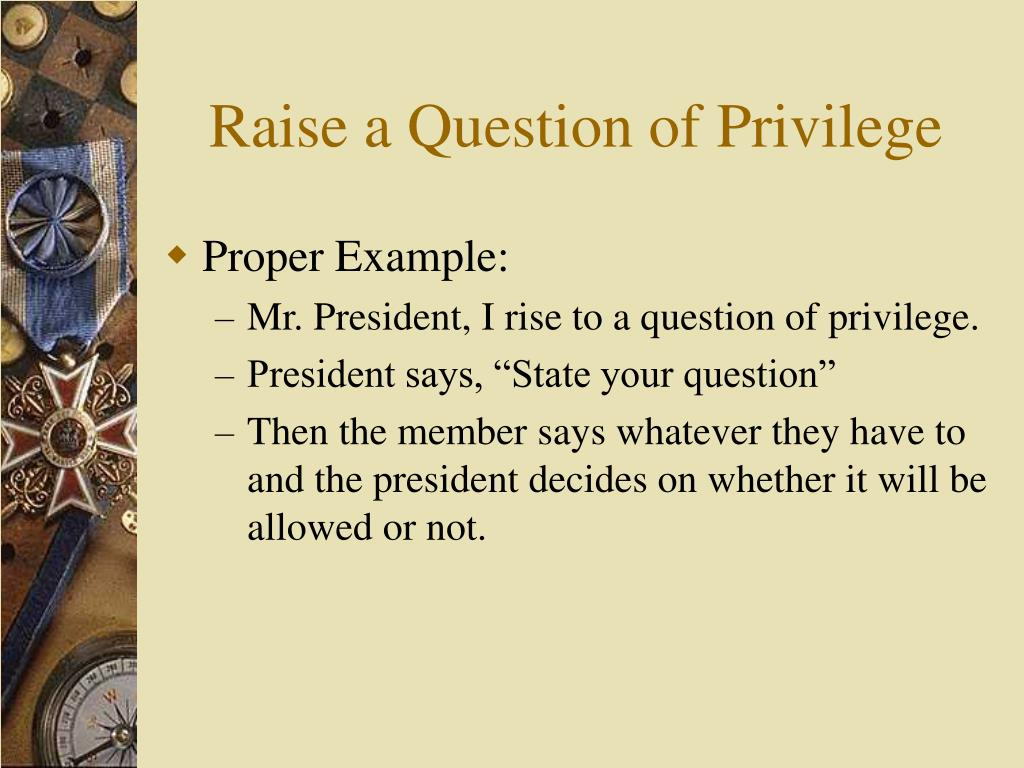 Raise a Question of Privilege