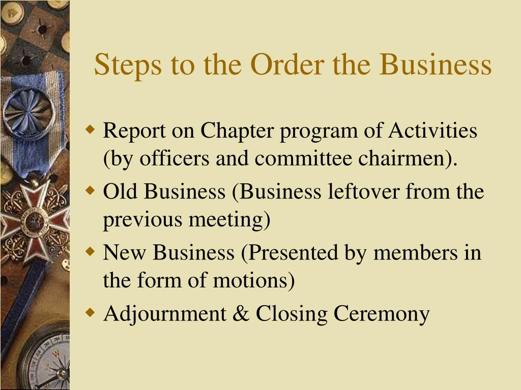 Steps to the Order the Business