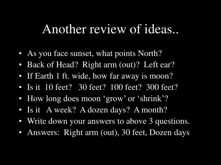 Another review of ideas..
