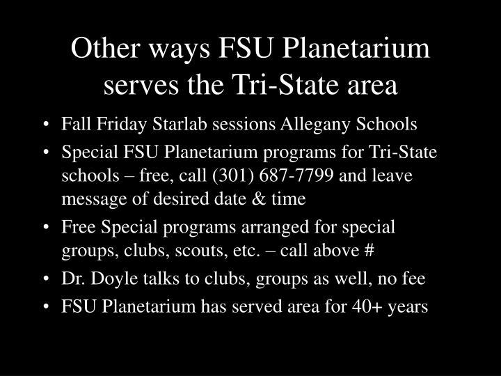 Other ways FSU Planetarium serves the Tri-State area