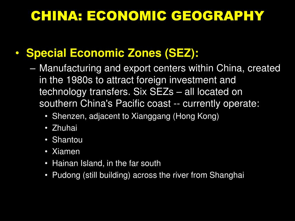 CHINA: ECONOMIC GEOGRAPHY