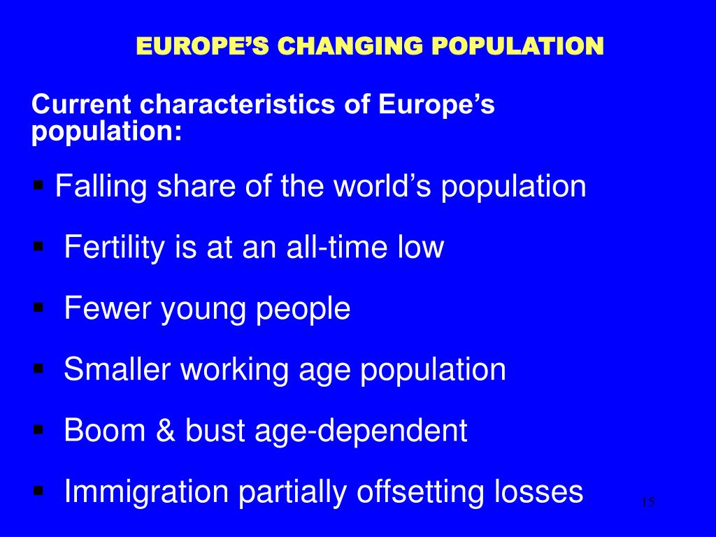 EUROPE'S CHANGING POPULATION
