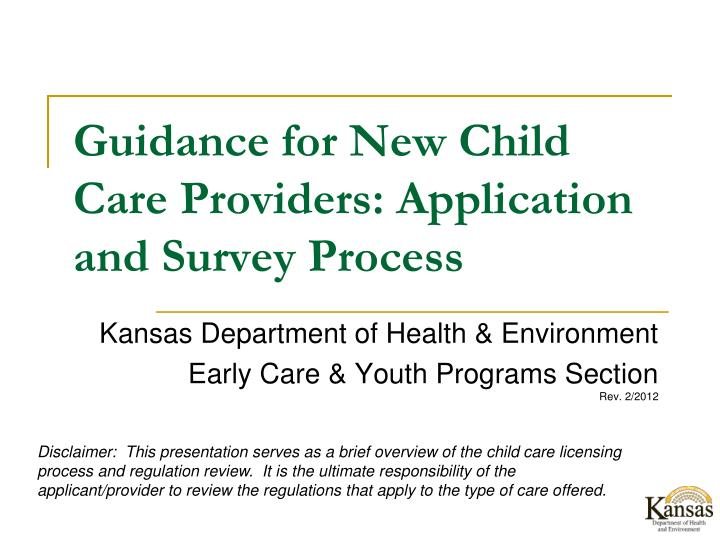 Guidance for new child care providers application and survey process
