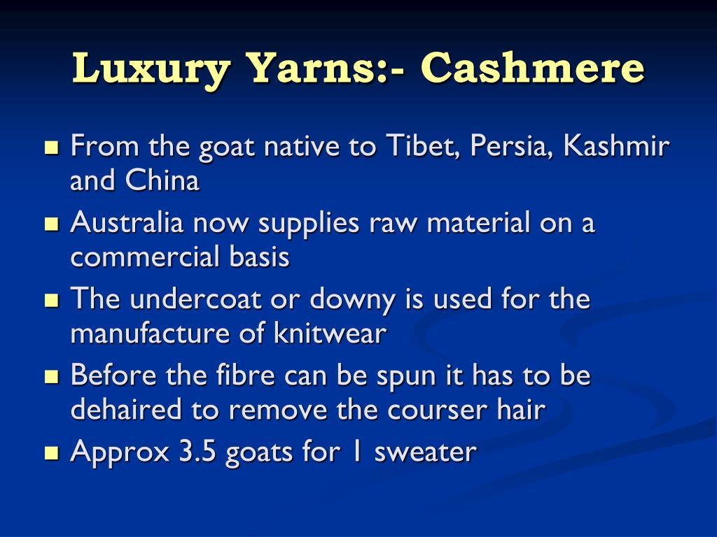 Luxury Yarns:- Cashmere