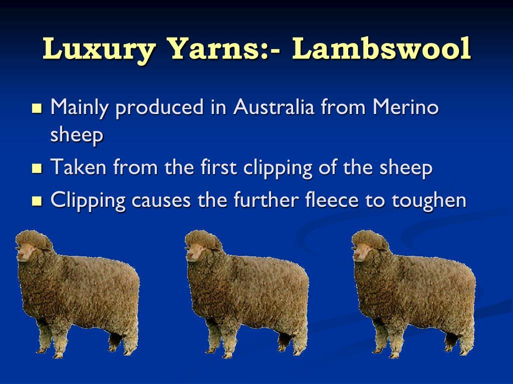 Luxury Yarns:- Lambswool
