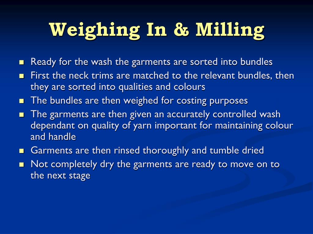 Weighing In & Milling