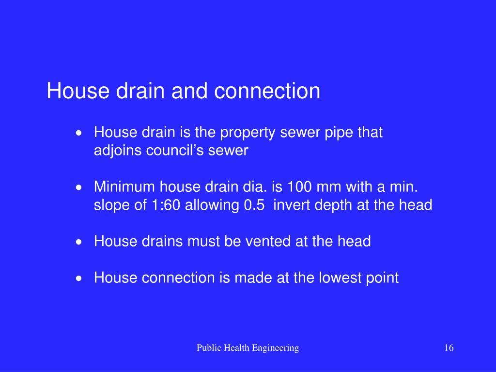 House drain and connection