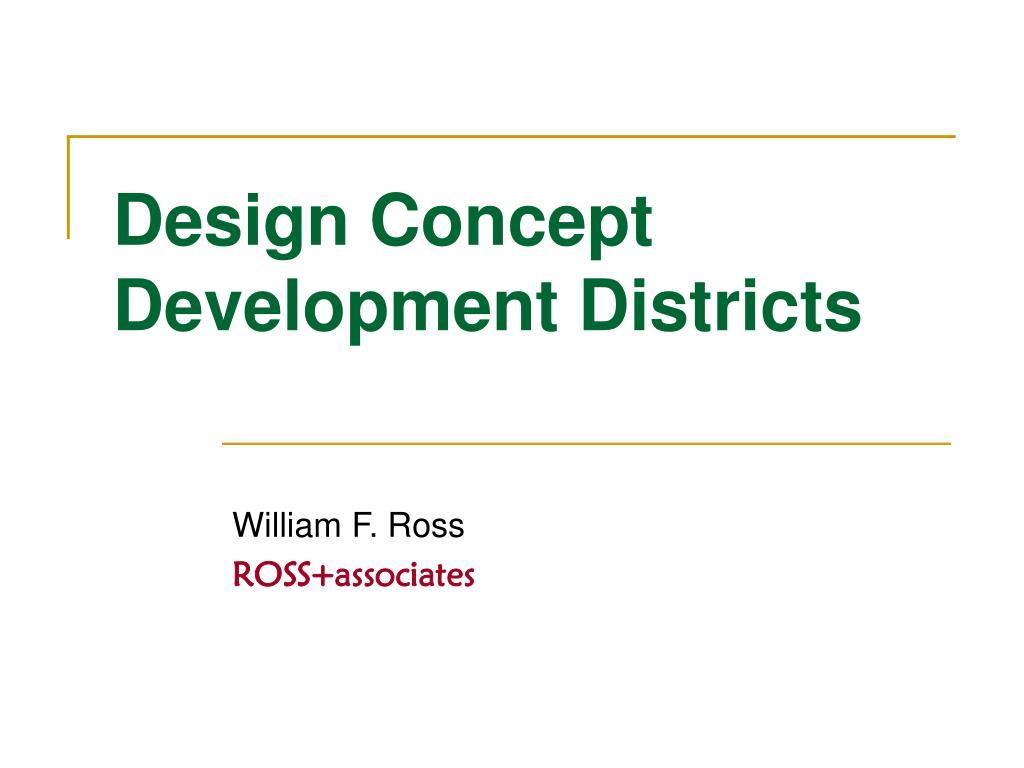 Design Concept Development Districts