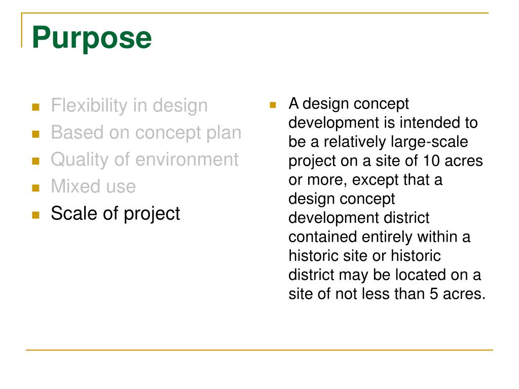 Flexibility in design