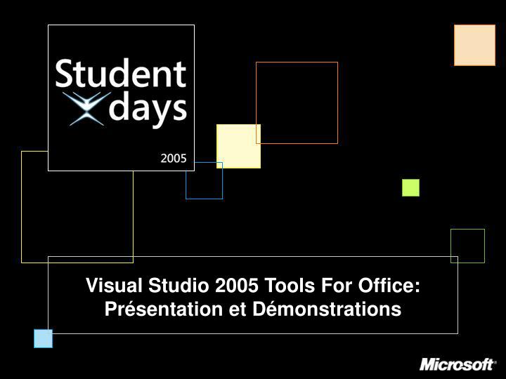 Visual studio 2005 tools for office pr sentation et d monstrations